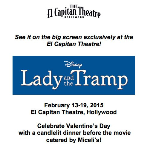 Lady and the Tramp Comes to the El Capitan
