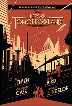 """Before Tomorrowland"" Book Review"