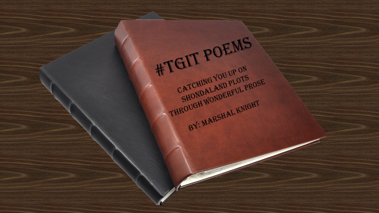 #TGIT Poems - The Finales