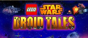 DVD Review — Lego Star Wars: Droid Tales — Is it a Brick-buster?