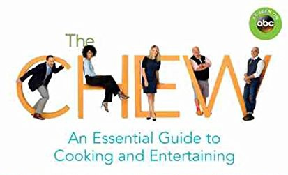 The Chew Guide to Cooking