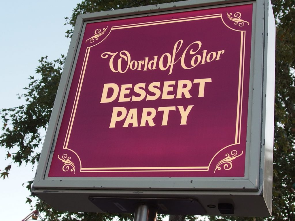 The World of Color Dessert Party is offered in Disney California Adventure.