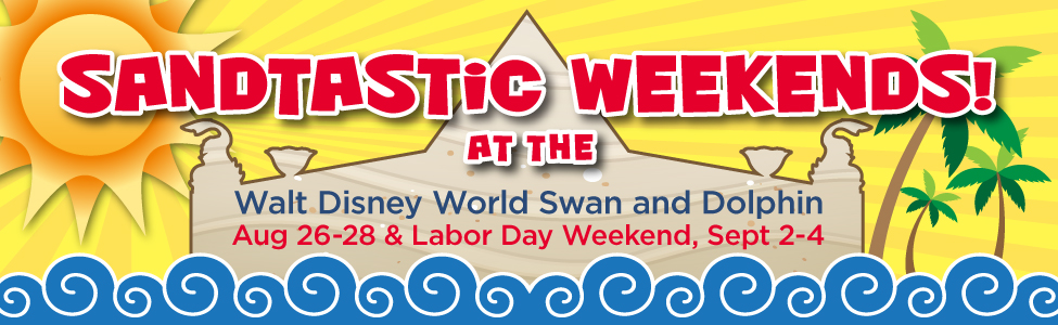 """Swan and Dolphin to Host """"Sandtastic Weekends"""""""