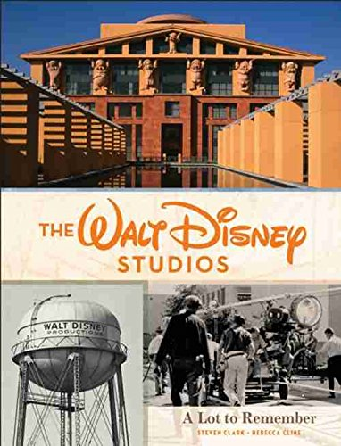 Book Review - The Walt Disney Studios: A Lot to Remember
