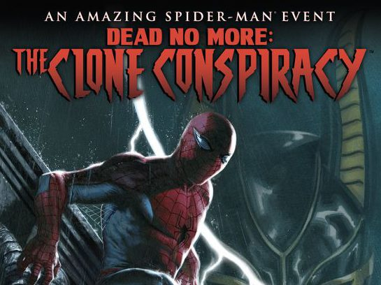 """Recap and Review: Spider-Man in """"Dead No More: The Clone Conspiracy #1"""""""