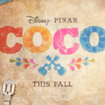 "New Poster for Pixar's ""Coco"" Released"