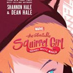 Review — The Unbeatable Squirrel Girl: Squirrel Meets World