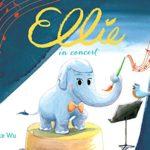 Children's Book Review: Ellie in Concert