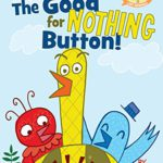 "Elephant & Piggie Like Reading Book Reviews – ""The Good for Nothing Button!"" and ""It's Shoe Time!"""
