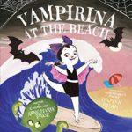 Children's Book Review: Vampirina at the Beach