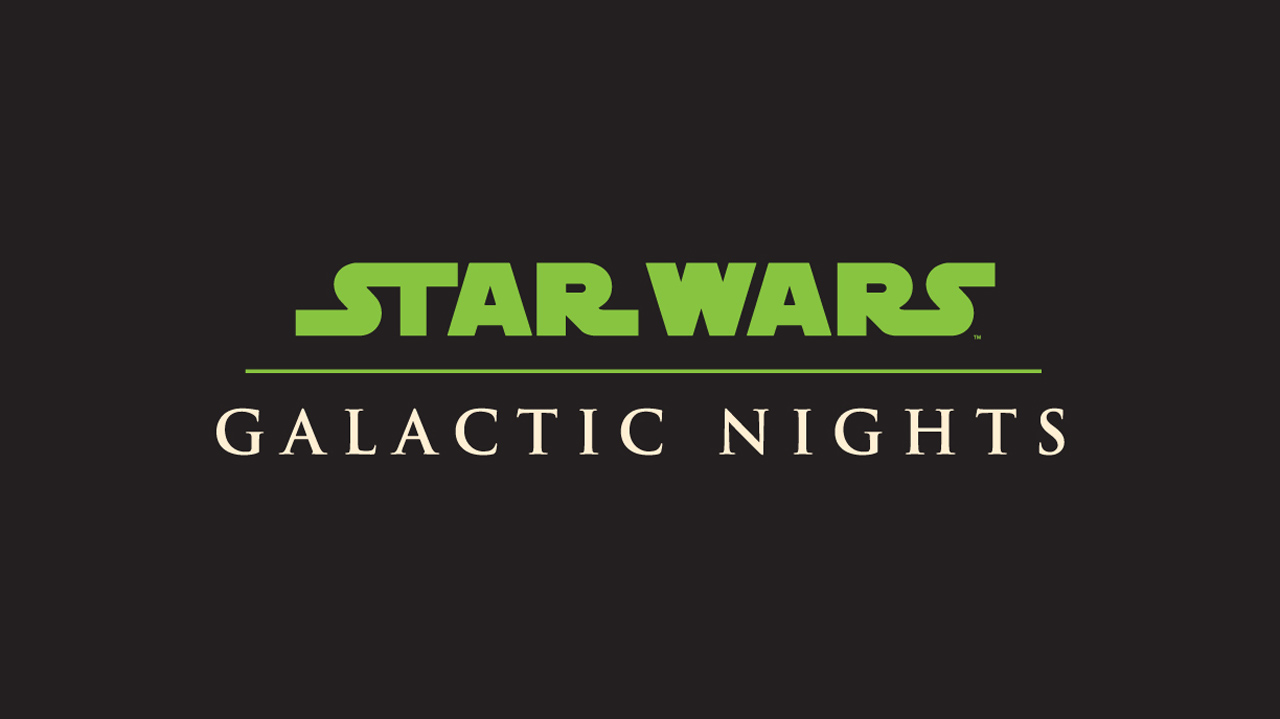 Star Wars Galactic Nights Schedule and  Event Listing