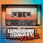 "Album Review: ""Guardians of the Galaxy Awesome Mix Vol. 2"""