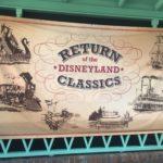 Disneyland Classics Return — Rivers of America Watercrafts and the Disneyland Railroad