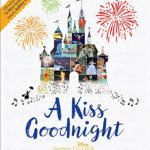 D23 Expo – Book Review: A Kiss Goodnight