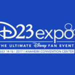 2017 D23 Expo Update: 3-Day Tickets Now Sold Out