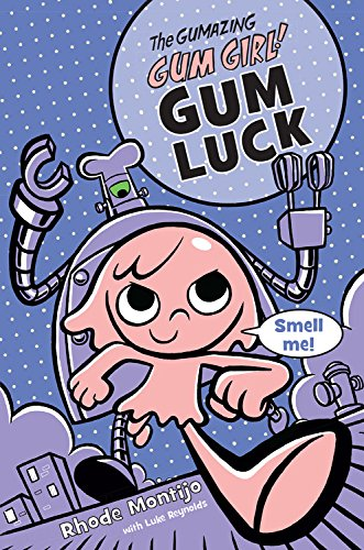 Book Review - The Gumazing Gum Girl: Gum Luck