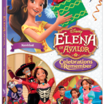 DVD Review – Elena of Avalor: Celebrations to Remember