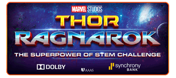 Thor: Ragnarok Superpower of Stem Challenge Invites Girls to Share Love of Science