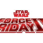 Force Friday II Events Being Held at Disneyland and Walt Disney World