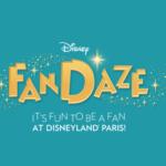 Disneyland Paris Teases Disney FanDaze Experiences