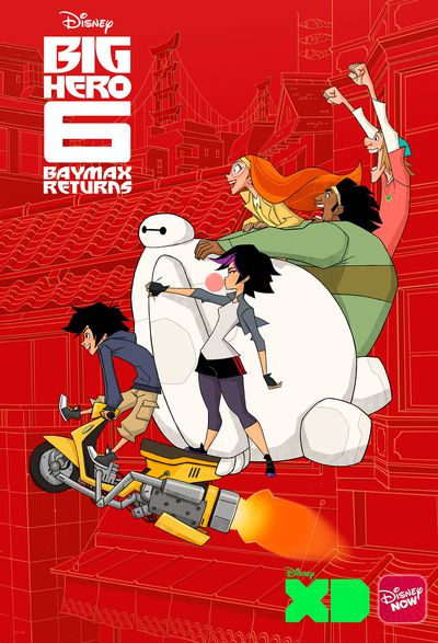Baymax Returns and Launches Big Hero 6 Series on Disney XD November 20