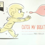Book Review: Catch My Breath (Walt Disney Animation Studios Artist Showcase)