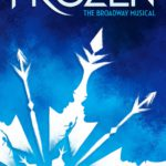 Theater Review – Frozen: The Broadway-Bound Musical