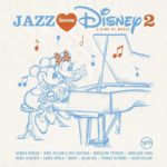 Album Review: Jazz Loves Disney 2