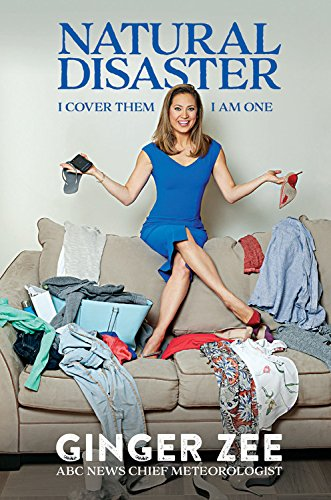 "Book Review: ""Natural Disaster"" by Ginger Zee"