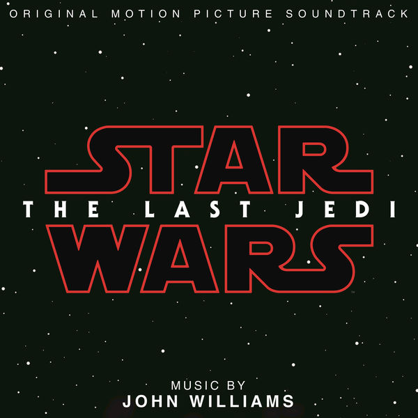 Soundtrack Review - Star Wars: The Last Jedi