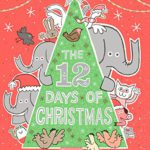 "Children's Book Review: ""The 12 Days of Christmas"" by Greg Pizzoli"