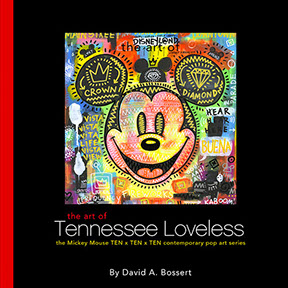 Book Review - The Art of Tennessee Loveless: The Mickey Mouse TEN x TEN x TEN Contemporary Pop Art Series