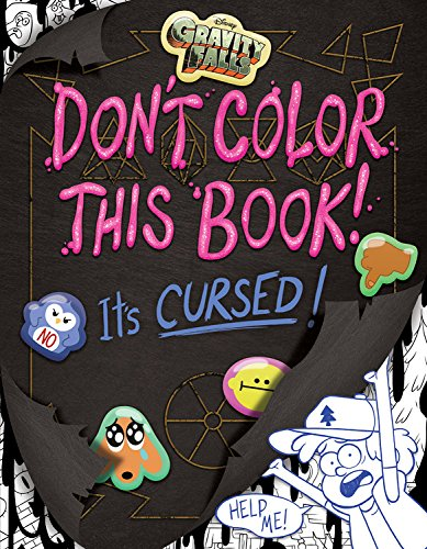 Coloring Book Review - Gravity Falls: DON'T COLOR THIS BOOK! It's CURSED!