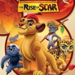 DVD Review – The Lion Guard: The Rise of Scar