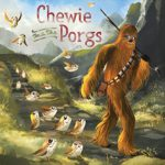 Children's Book Review – Star Wars: Chewie and the Porgs