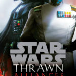 Thrawn Alliances Novel Tied to Star Wars Land's Batuu
