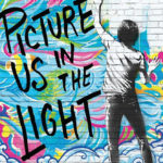 "Book Review: ""Picture Us in the Light"" by Kelly Loy Gilbert"