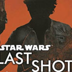 "Book Review — ""Last Shot: A Han and Lando Novel"""