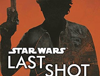 "Book Review — ""Last Shot: A Han and Lando Novel"""