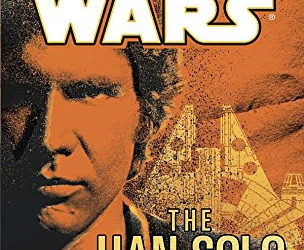 "Retro Book Review: ""The Han Solo Adventures"" by Brian Daley"