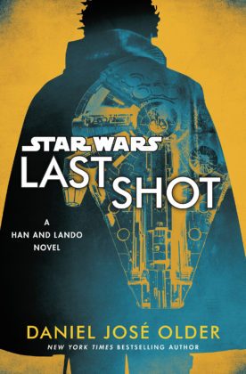 Last Shot: A Han and Lando Novel