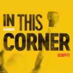 ESPN+ Announces Two Boxing Original Series