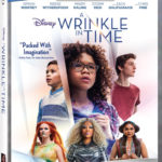 "Disney's ""A Wrinkle in Time"" Home Release Dates Announced"
