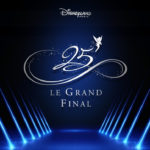 "Disneyland Paris' Annual Pass Night to Celebrate 25th Anniversary ""Grand Finale"""