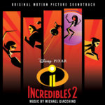 "Soundtrack Review: ""Incredibles 2"""