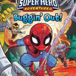"Book Review – ""Marvel Super Hero Adventures: Buggin' Out!"" (Early Reader Chapter Book)"