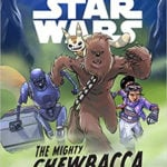 Book Review — Star Wars: The Mighty Chewbacca in the Forest of Fear