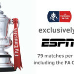 ESPN+ Acquires Rights as US Exclusive Presenter of Emirates FA Cup