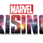 "Marvel Releases New Trailer for ""Marvel Rising: Secret Warriors"" Animated Film"