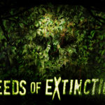 Terror Grows in Seeds of Extinction Haunted House at Halloween Horror Nights